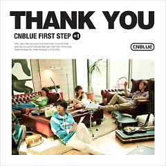 First Step + 1 : Thank You - CNBlue