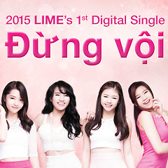 Đừng Vội (Single) - LIME ((Vietnam))