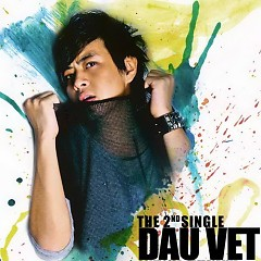 Album Dấu Vết (Digital Single) - Wanbi Tuấn Anh