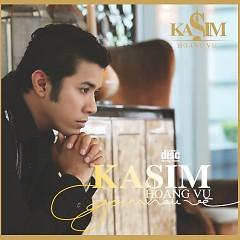 Album Gọi Nhau Về - Kasim Hoàng Vũ
