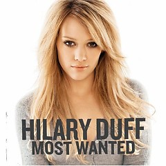 Most Wanted - Hilary Duff