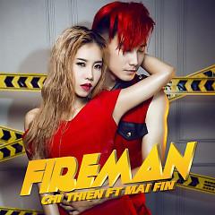 Fireman - Chí Thiện ft. Mai Fin