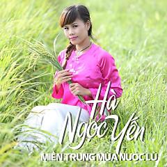 Album Miền Trung Mùa Nước Lũ - Hà Ngọc Yến