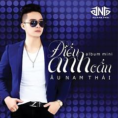 Album Điều Anh Cần - Âu Nam Thái