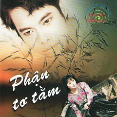 Phận Tơ Tằm - Ngọc Sơn,Hương Lan