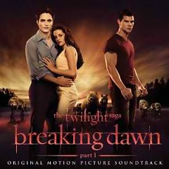 Twilight: Breaking Dawn OST - Various Artists