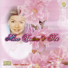 Album Mùa Xuân & Tôi - Thanh Hoa