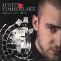 Greatest Hits - Justin Timberlake