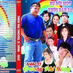 Album Tuyển Tập Những Sáng Tác Hay Nhất Của Trương Phi Hùng - Various Artists