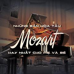 Album Những Bản Hòa Tấu Mozart Hay Nhất Cho Mẹ Và Bé - Various Artists
