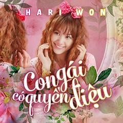Con Gái Có Quyền Điệu (Single) - Hari Won