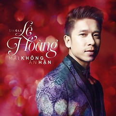 Album Mãi Không Ân Hận (Single) - Lê Hoàng