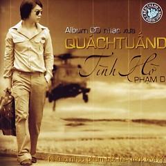 Album Tình Hờ - Quách Tuấn Du