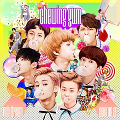 Chewing Gum - NCT Dream