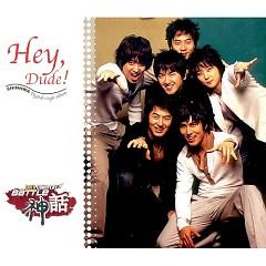 Hey, Dude! - Shinhwa