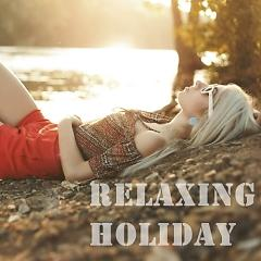 Album Relaxing Holiday - Various Artists