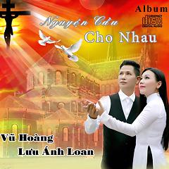 Album  - Lưu Ánh Loan, Vũ Hoàng