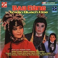 Bao Công Xử Án Quách Hòe - Minh Cảnh,Minh Vương,Thanh Kim Huệ