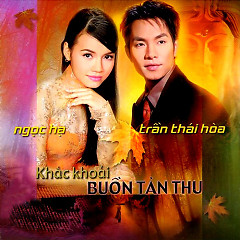 Album  - Ngọc Hạ,Trần Thái Hoà