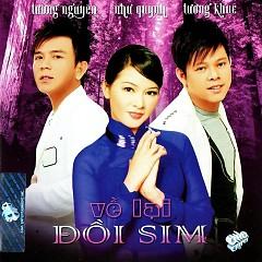 Album Về Lại Đồi Sim - Như Quỳnh ft. Tường Nguyên ft. Tường Khuê