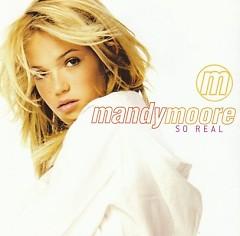 So Real - Mandy Moore