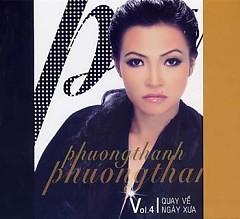 Album Quay Về Ngày Xưa - Phương Thanh