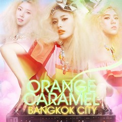 Bangkok City - Orange Caramel