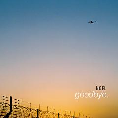Goodbye - Noel