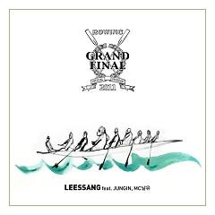 Grand Final - Leessang