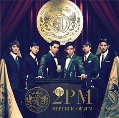 REPUBLIC OF 2PM - 2PM