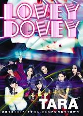 Funky Town (Lovey Dovey) - T-ARA