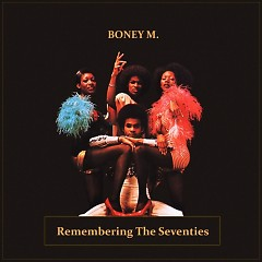 Remembering The Seventies - Boney M