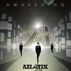 Awakening - Aziatix