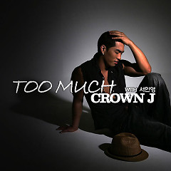 Too Much - Seo In Young,Crown J