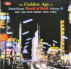 The Golden Age Of American Rock 'n' Roll Vol. 08 (CD1) - Various Artists