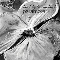 Brick by Boring Brick (Promo) - Paramore