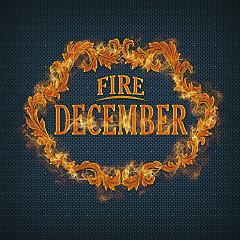 Fire - December
