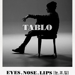 Eyes, Nose, Lips (English Version) (Cover) - Tablo ft. Tae Yang