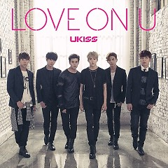 Love On U (Japanese) - U-Kiss