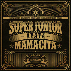 Mamacita (Vol. 7) - Super Junior