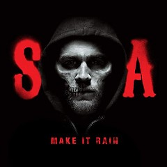 Make It Rain (From Sons Of Anarchy) - Single - Ed Sheeran