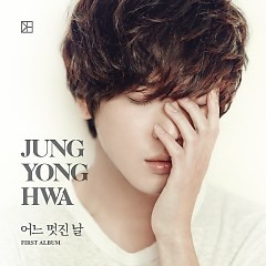 One Fine Day (Vol. 1) - Jung Yong Hwa