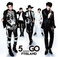 5…..GO (Japanese) - FT Island
