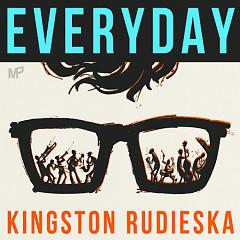 Everyday - Kingston Rudieska