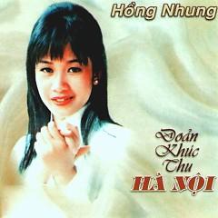Album Đoản Khúc Thu Hà Nội - Hồng Nhung