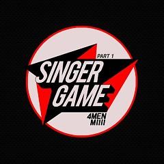 Singer Game Part.1 - 4Men,                                 MIIII