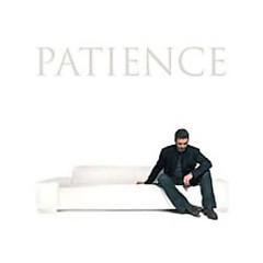 Patience - George Michael