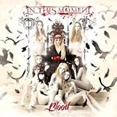 Blood (Bonus Track) - In This Moment