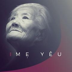 Mẹ Yêu - Various Artists