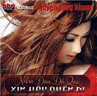 Album Niềm Đau Đã Qua - Nguyễn Hồng Nhung